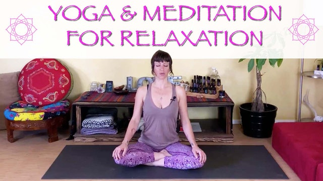 Yoga and Meditation for Relaxation