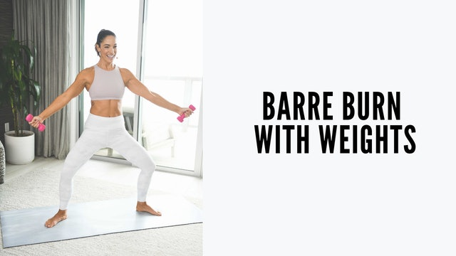 Barre Burn with Weights