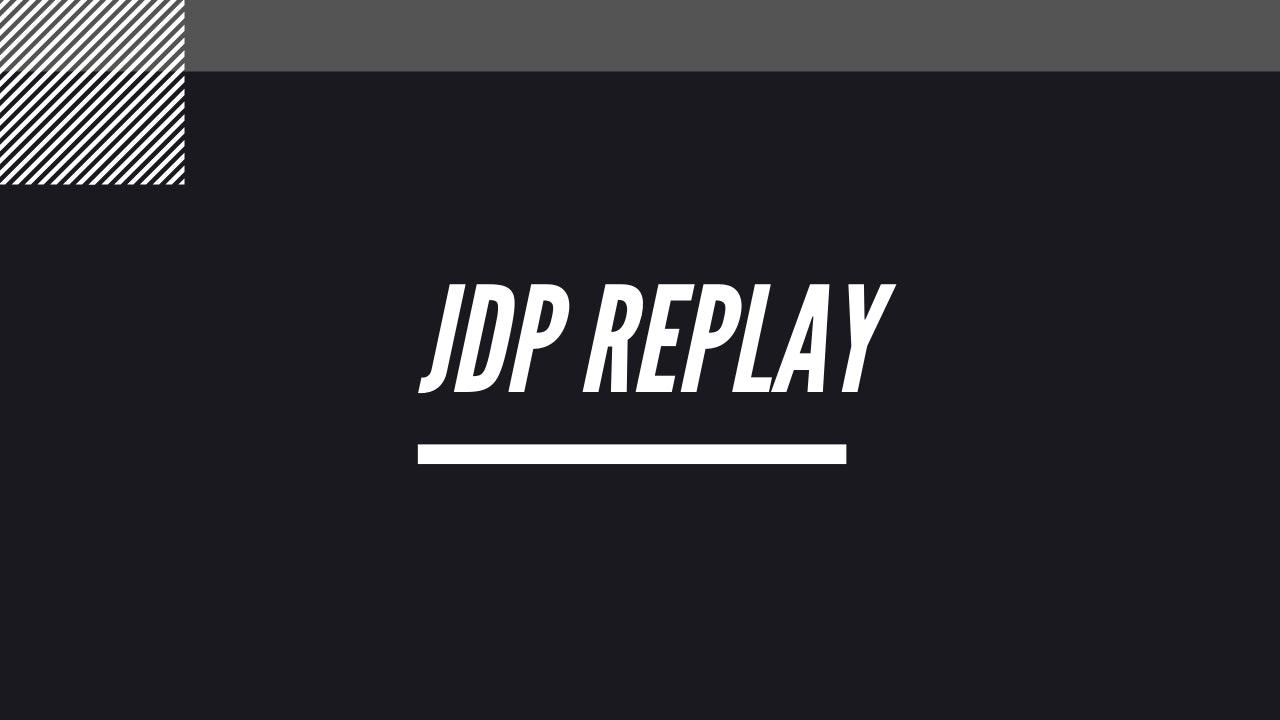 JDP REPLAY