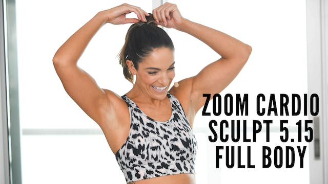 Zoom 5.15 Cardio Sculpt Full Body