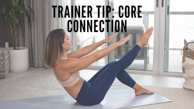 Trainer Tip 1 - Core Connection