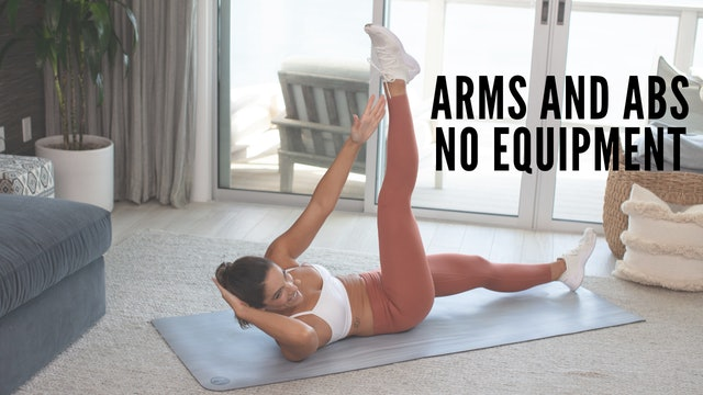 Arms & Abs No Equipment