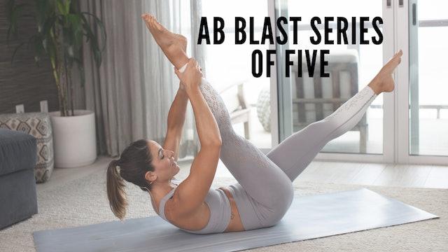 Ab Blast Series of Five