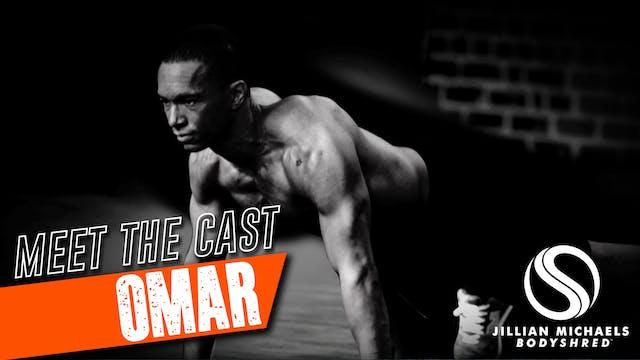 BODYSHRED Cast: Omar