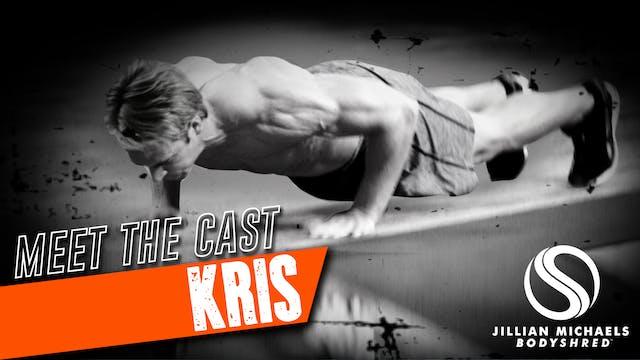 BODYSHRED Cast: Kris