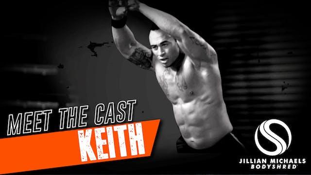 BODYSHRED Cast: Keith