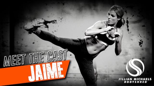 BODYSHRED Cast: Jaime