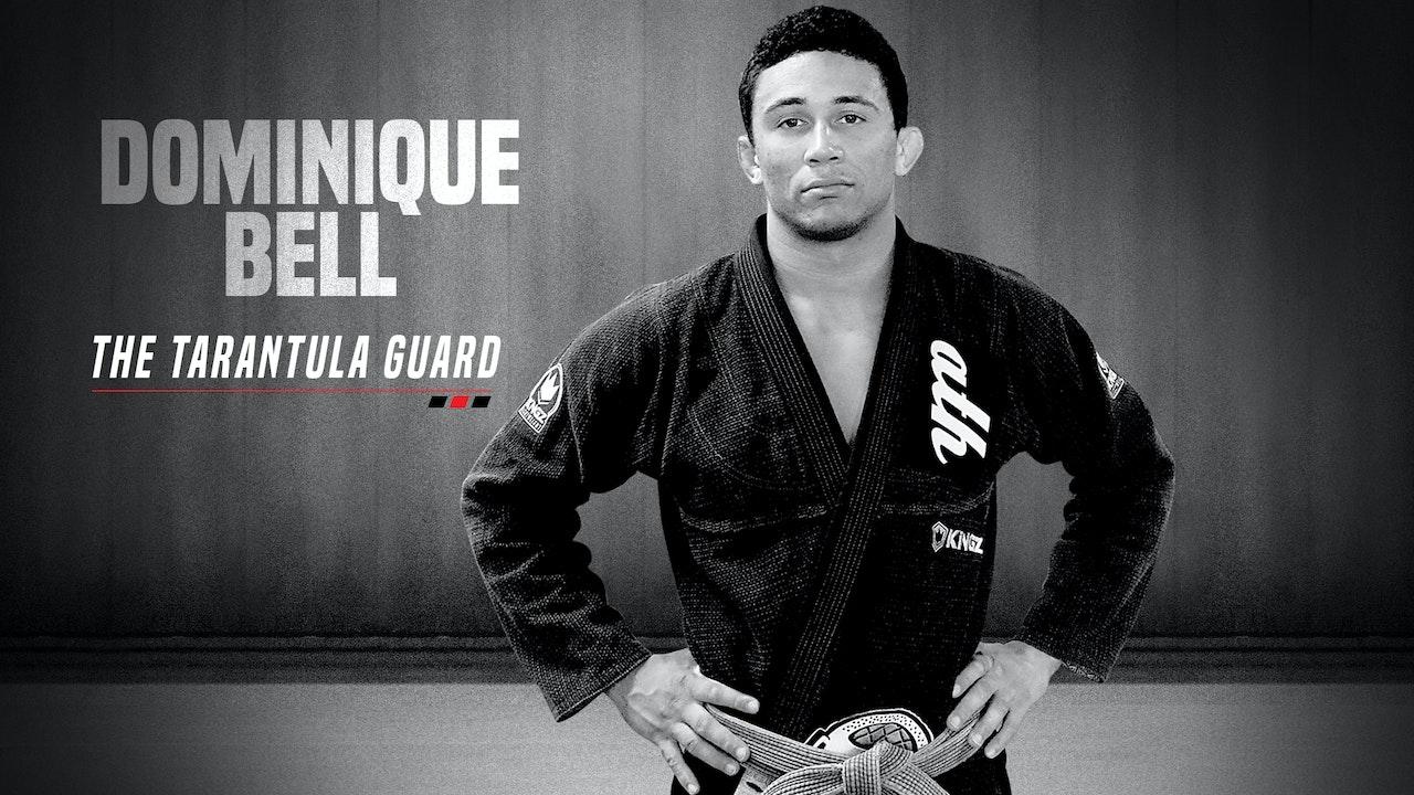 Dominique Bell - The Tarantula Guard