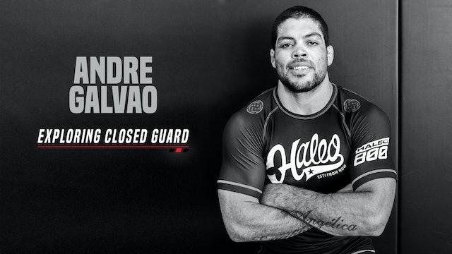 Andre Glavao - Exploring Closed Guard