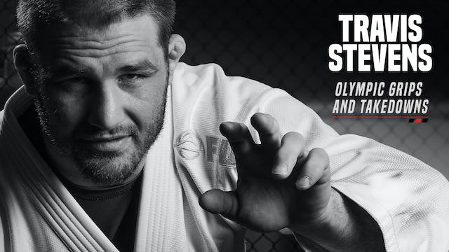Travis Stevens - Olympic Grips and Takedowns