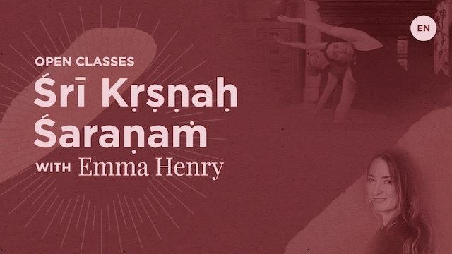 """[Live] 90m Open Class """"Śrī Kṛṣṇaḥ Śaraṇaṁ"""" - Emma Henry (129)"""