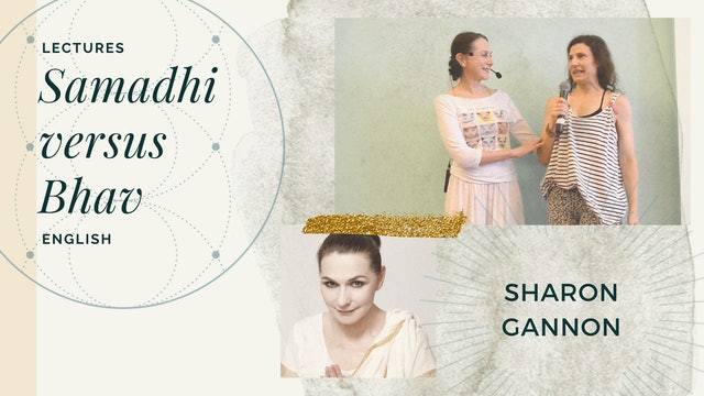 Samadhi v Bhav with Sharon