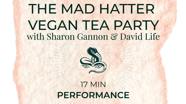 Mad Hatter Tea Party with Sharon and David