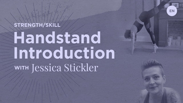 [Live] 30m Skills and Drills 'Handstand Introduction' - Jessica Stickler