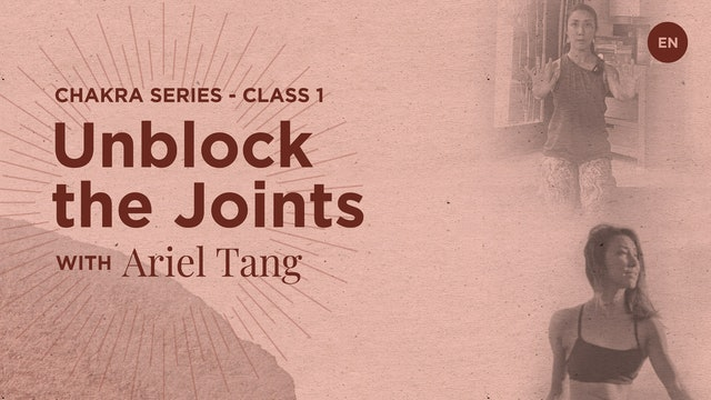 [Live] 55m Chakra Class 1: Unblock the Joints - Ariel Tang