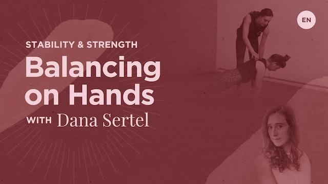 25min Balancing on Hands Workshop - Dana Sertel