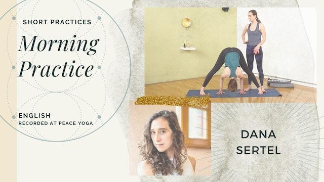 30min Morning Practice - Dana Sertel (in English)