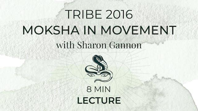 Moksha in Movement