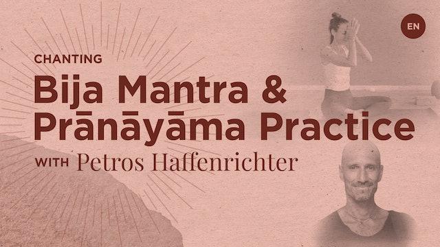 25min Bija Mantra & Pranayama Practice - Petros Haffenrichter (in English)