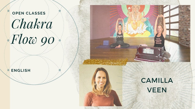 90min Chakra Flow - Camilla Veen (in English)