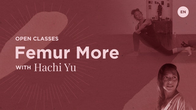 "[Live] 90m Open ""Femur More"" - Hachi Yu"