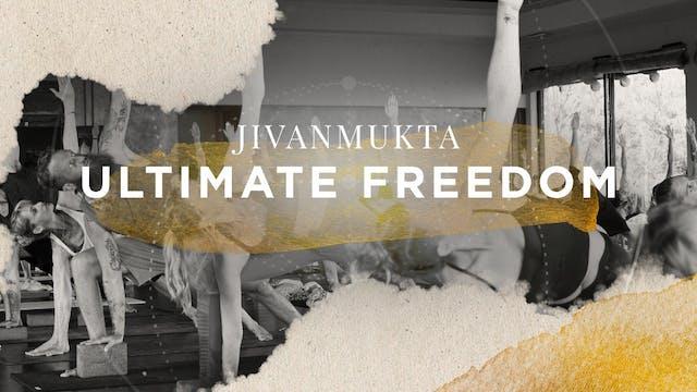 Jivanmukta Ultimate Freedom Subscription