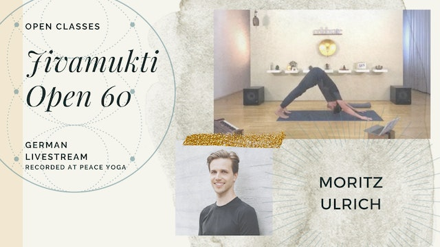 [livestream] 10 May '20 60m Jivamukti Open:60 - Moritz Ulrich (auf Deutsch)