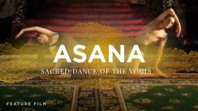 Asana: Sacred Dance of the Yogis