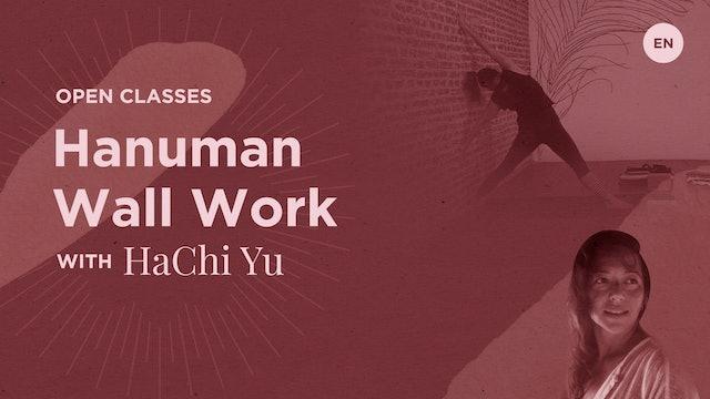 """[Live] 75m Open """"Hanuman Wall Work"""" - Hachi Yu"""