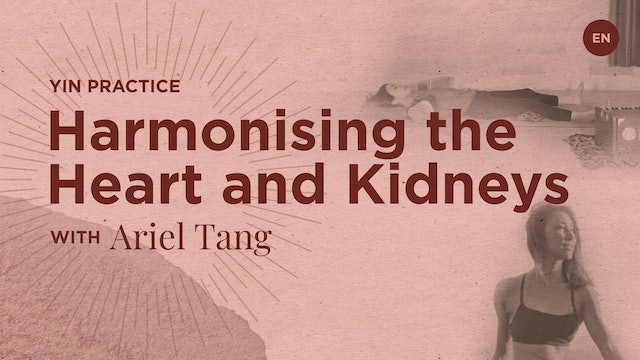 "[Live] 75m YIN ""Harmonising the Heart and Kidneys"" - Ariel Tang"