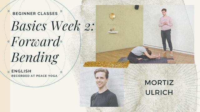 70min Basics Class - Wk 2 Forward Bending - Moritz Ulrich