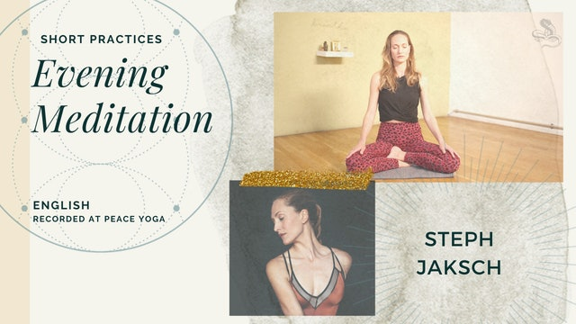 15m Evening Meditation - Steph Jaksch (in English)