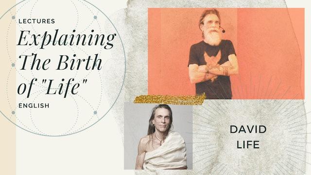 The Birth of David Life