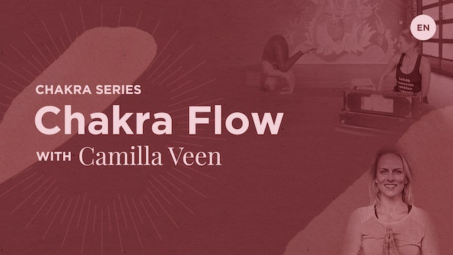 90min Chakra Flow - Camilla Veen (in English)