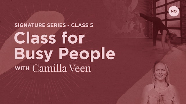 [livestream] 20 Apr '20 55m Class for Busy People - Camilla Veen (på norsk)