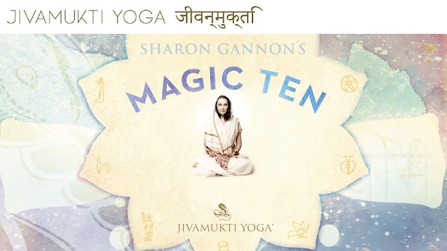 The Magic Ten & Beyond guided by Sharonji