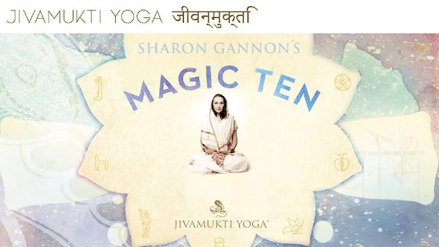 The Magic Ten & Beyond guided by Shar...