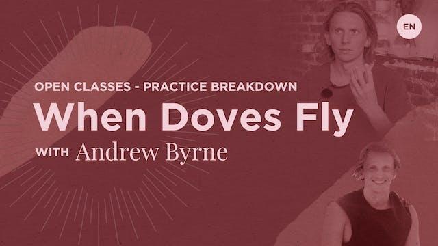 10m Practice Breakdown 'When Doves Fl...