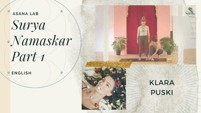 8min Asana Lab on Surya Namaskar, Part 1 - Klara Puski