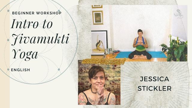 [Live] 90m Method Workshop 'Intro to Jivamukti Yoga' - Jessica Stickler