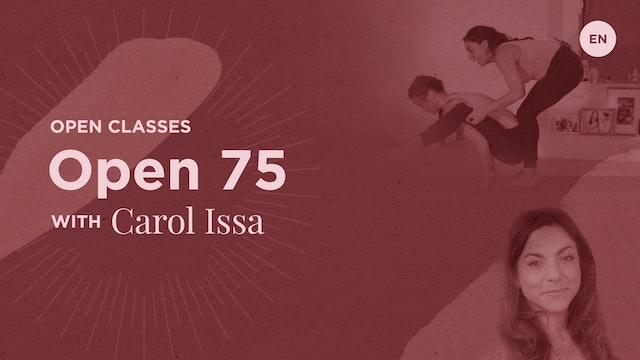 75min Open Class - Carol Issa