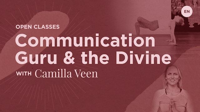[Live] 45m Open Express 'Communication Guru and the Divine' - Camilla Veen