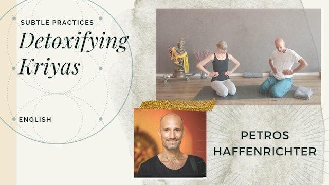 15min Detoxifying Kriya Practice - Petros Haffenrichter (in English)