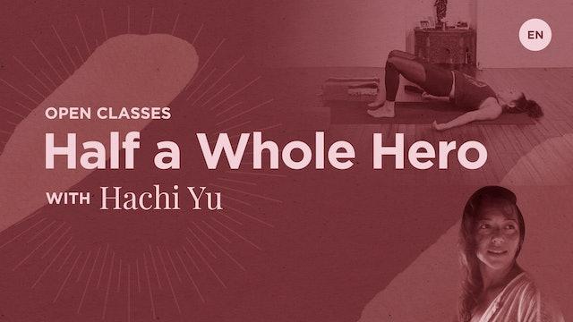 "[Live] 75m Open ""Half a Whole Hero"" - Hachi Yu"