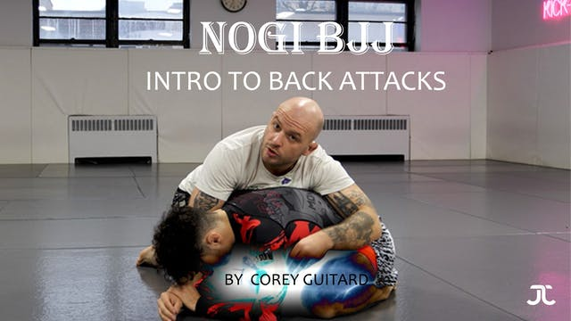 NoGi BJJ: Intro to back attacks by Corey Guitard