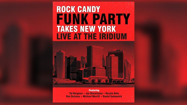 (2014) Rock Candy Funk Party Takes New York - Live at The Iridium
