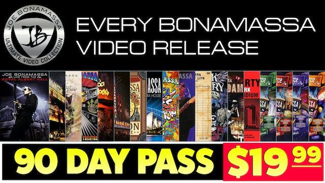 90-Day Pass - The Ultimate Bonamassa Collection