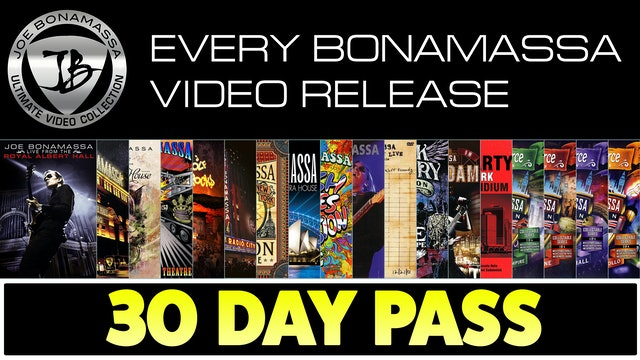 30-Day Pass - The Ultimate Bonamassa Collection