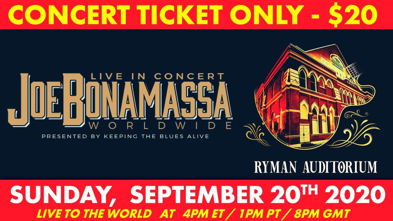 Bonamassa Live in Concert Worldwide (Ticket Only)