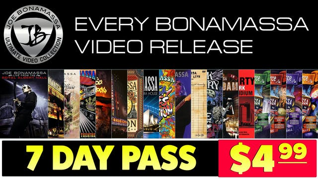 7-Day Pass - The Ultimate Bonamassa Collection
